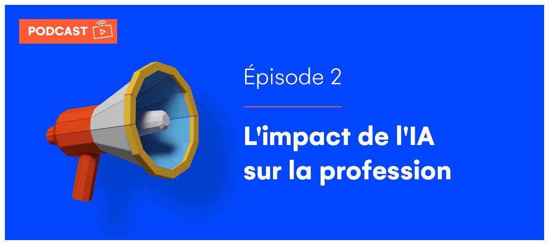 [Podcast] Culture Innovation Utile : L'impact de l'intelligence artificielle sur la profession comptable